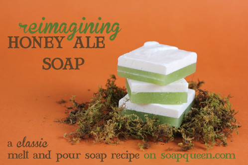 Honey Ale Soap Reimagined