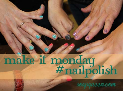 Make it Monday Nail Polish