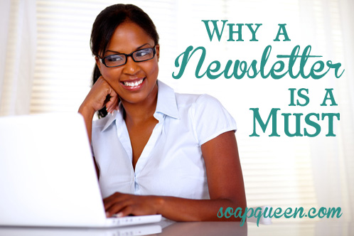 Why a Newsletter is a mus